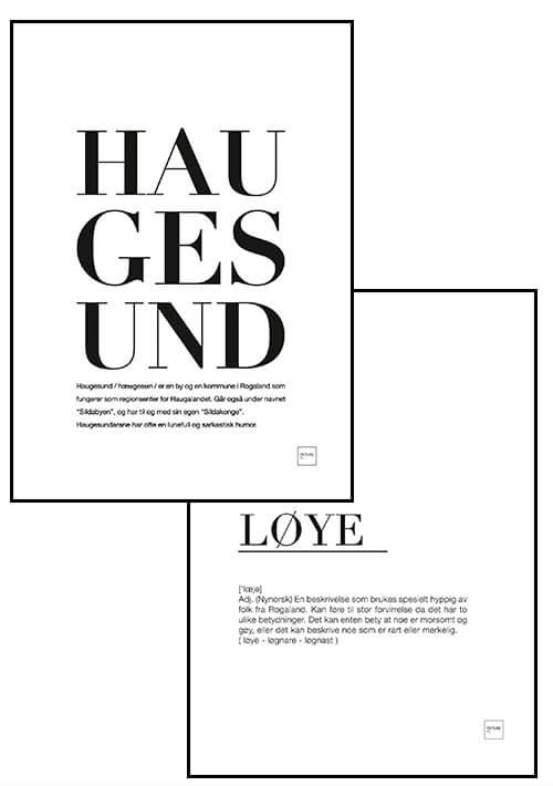 HAUGESUND + LØYE
