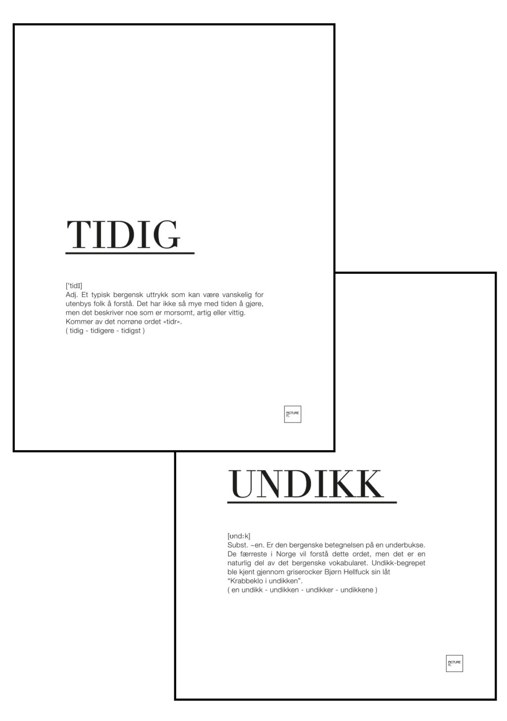 tidig + undikk